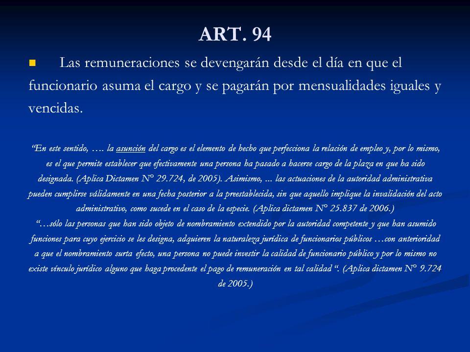 ART. 94 Las remuneraciones se devengarán desde el día en que el