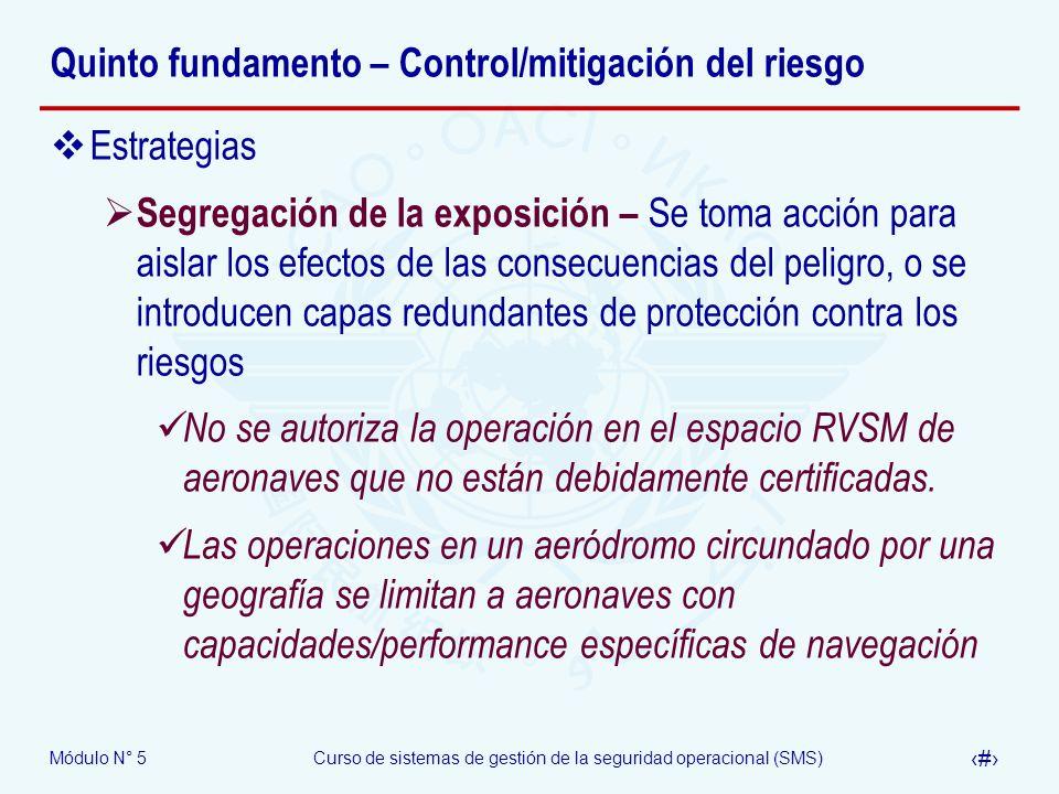 Quinto fundamento – Control/mitigación del riesgo
