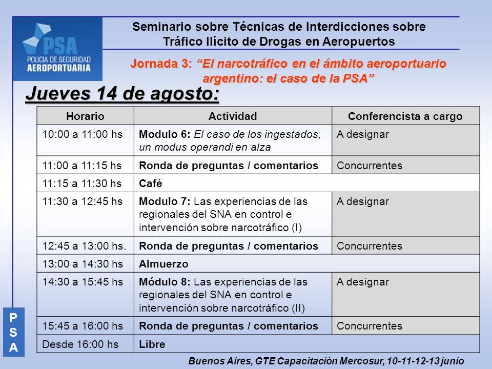 Jueves 14 de agosto: Seminario sobre Técnicas de Interdicciones sobre