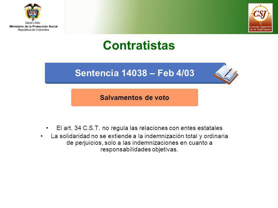 El art. 34 C.S.T. no regula las relaciones con entes estatales