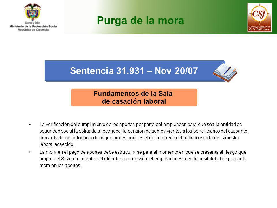 Purga de la mora Sentencia 31.931 – Nov 20/07 Fundamentos de la Sala