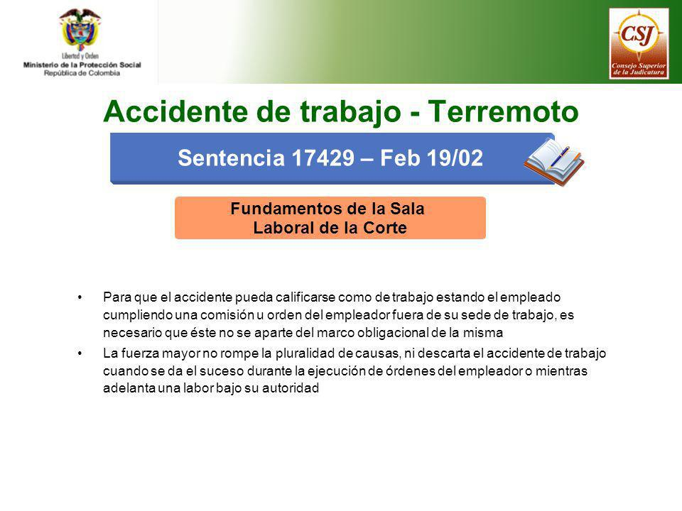Accidente de trabajo - Terremoto