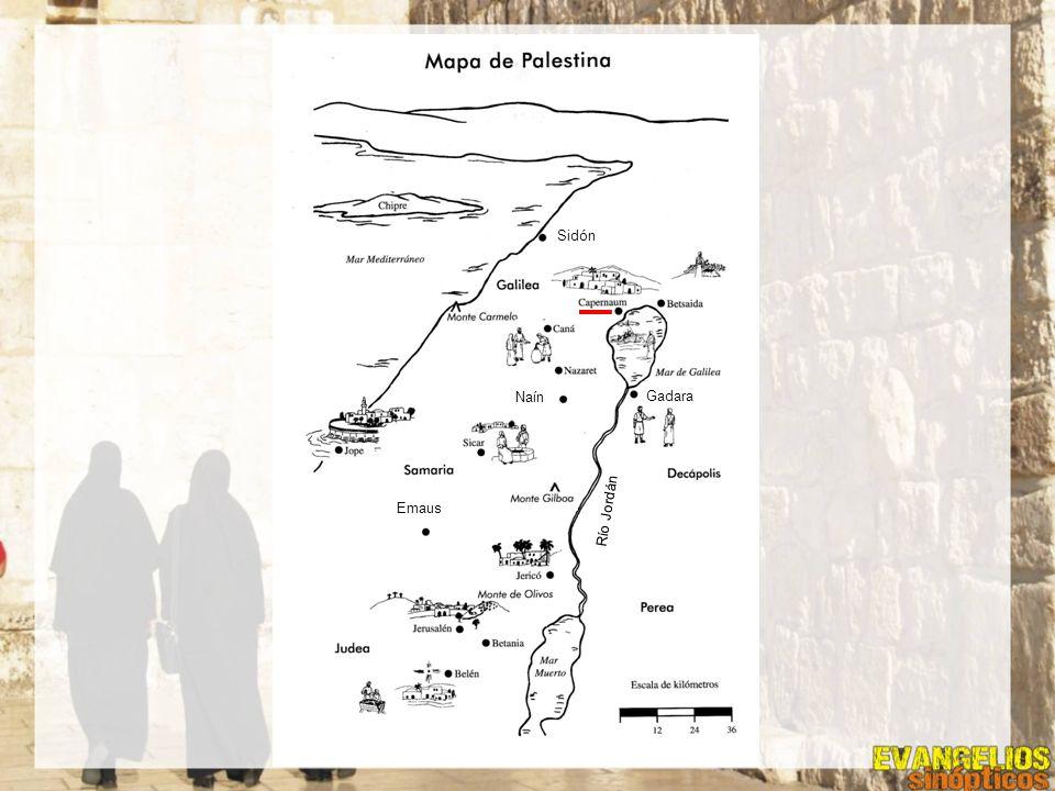 Sidón Naín Gadara Emaus Río Jordán