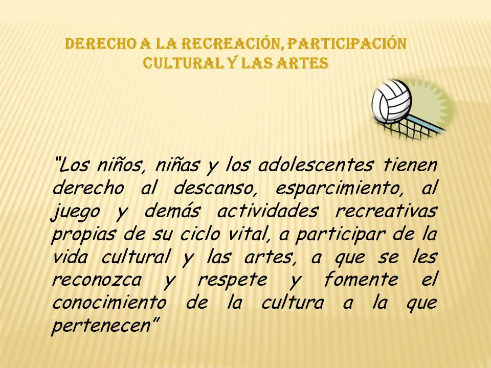 Derecho a la recreación, participación cultural y las artes