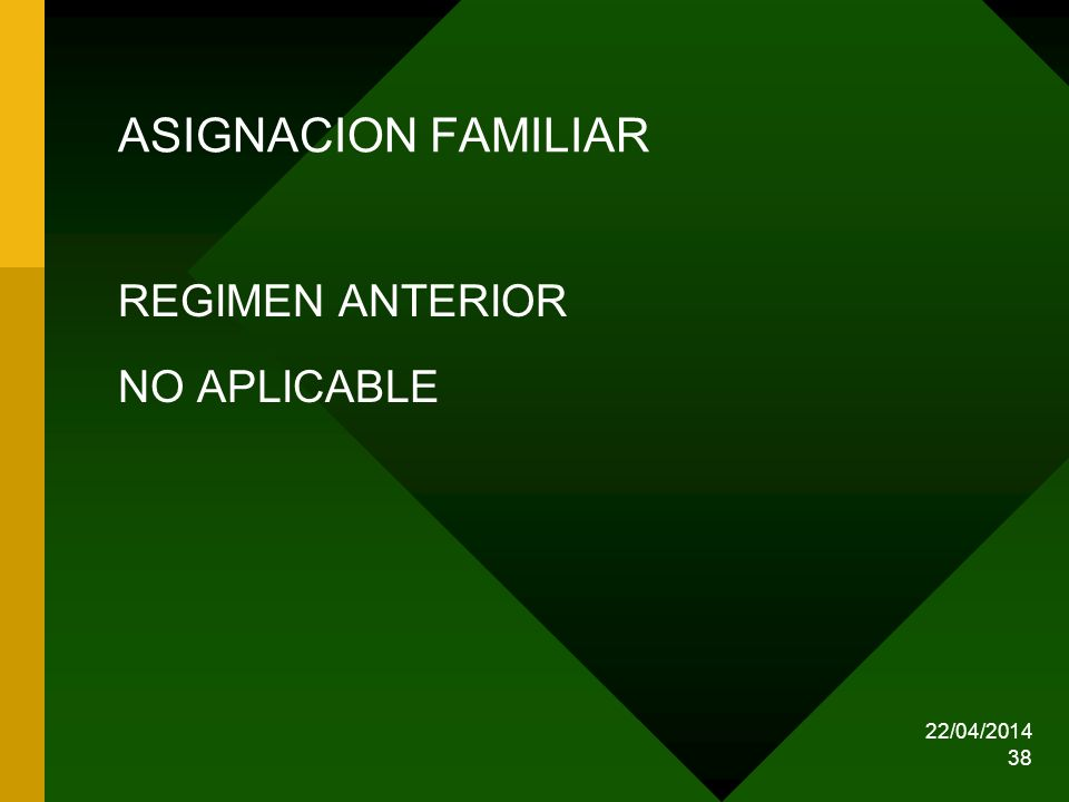 ASIGNACION FAMILIAR REGIMEN ANTERIOR NO APLICABLE 29/03/2017