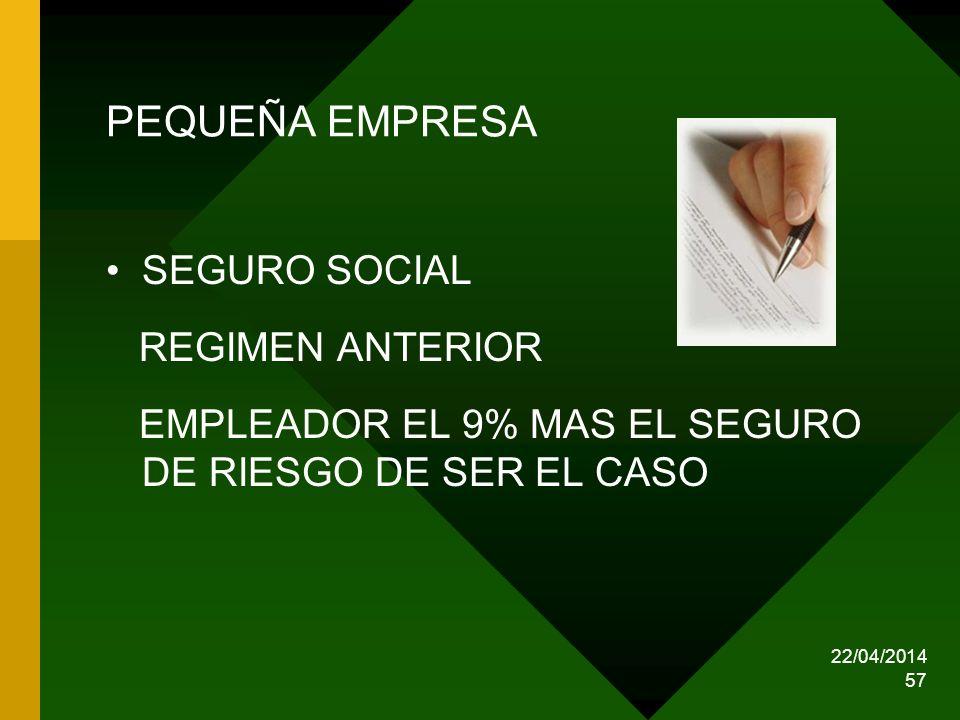 PEQUEÑA EMPRESA SEGURO SOCIAL REGIMEN ANTERIOR