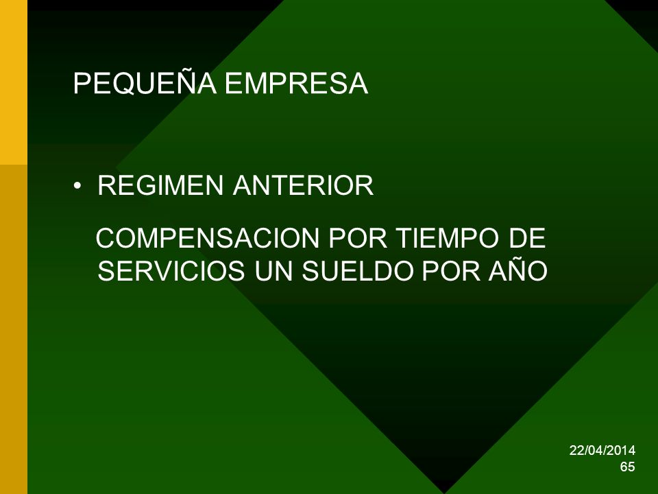 PEQUEÑA EMPRESA REGIMEN ANTERIOR
