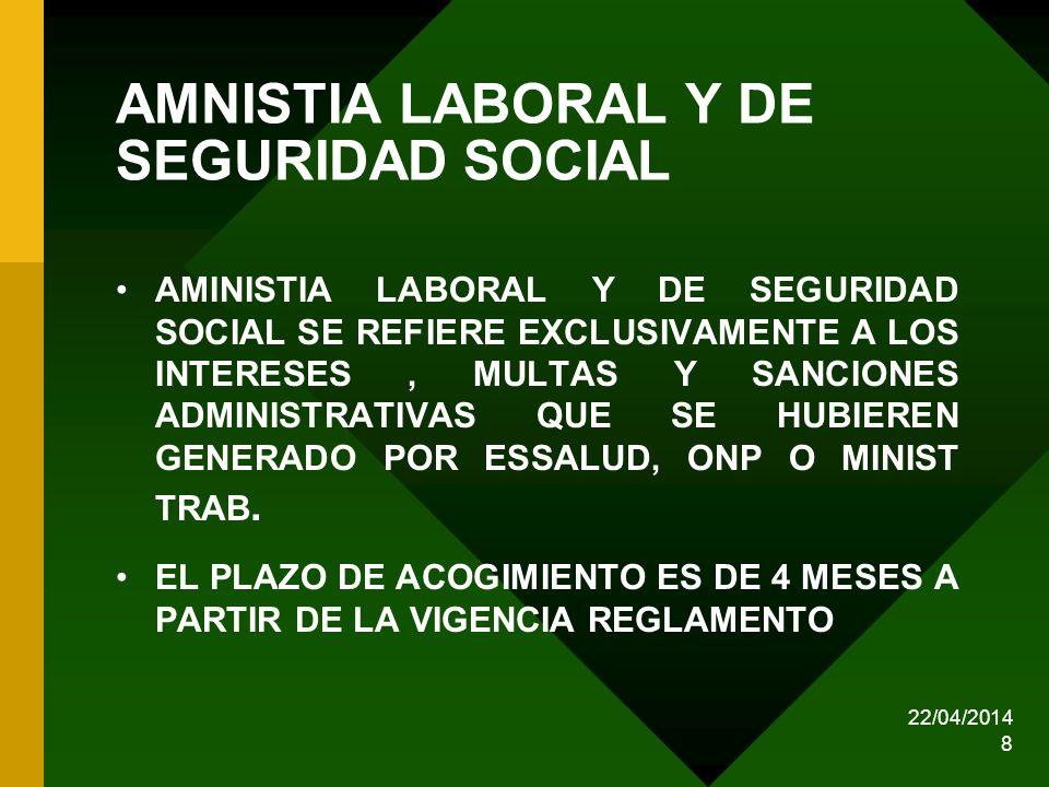 AMNISTIA LABORAL Y DE SEGURIDAD SOCIAL