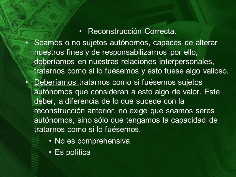 Reconstrucción Correcta.