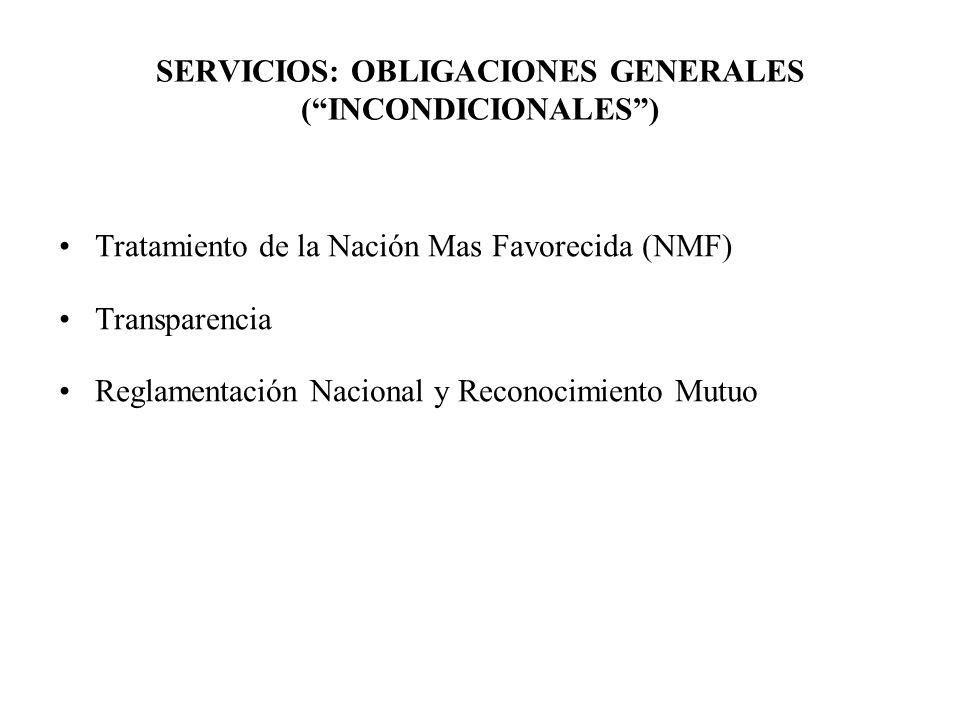 SERVICIOS: OBLIGACIONES GENERALES ( INCONDICIONALES )