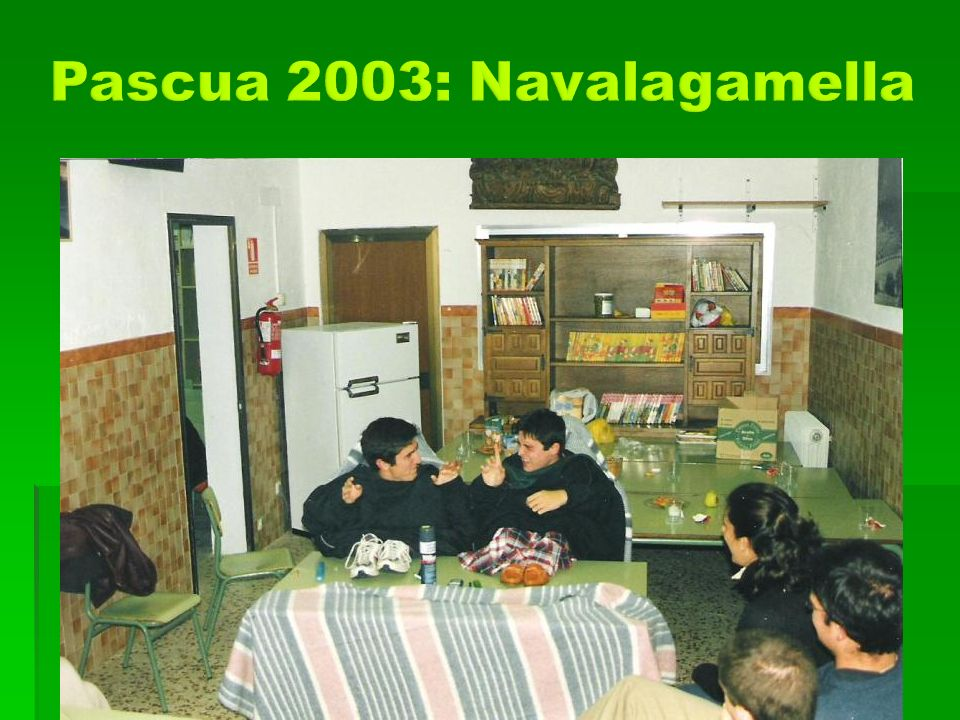 Pascua 2003: Navalagamella
