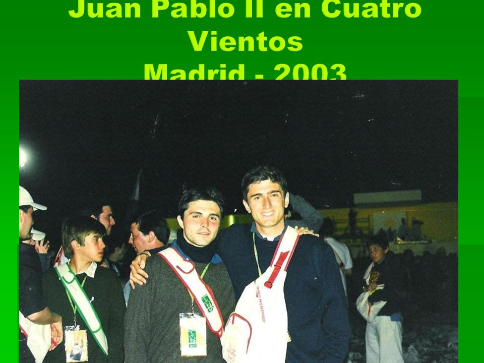 Juan Pablo II en Cuatro Vientos Madrid - 2003