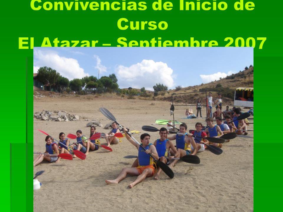 Convivencias de Inicio de Curso El Atazar – Septiembre 2007