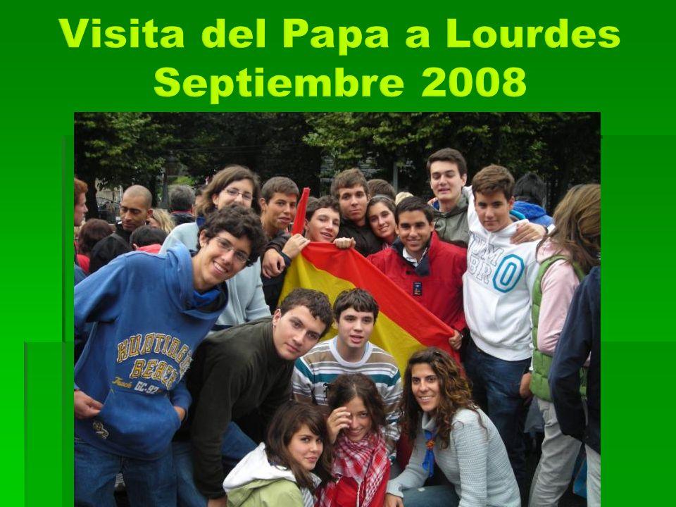Visita del Papa a Lourdes Septiembre 2008