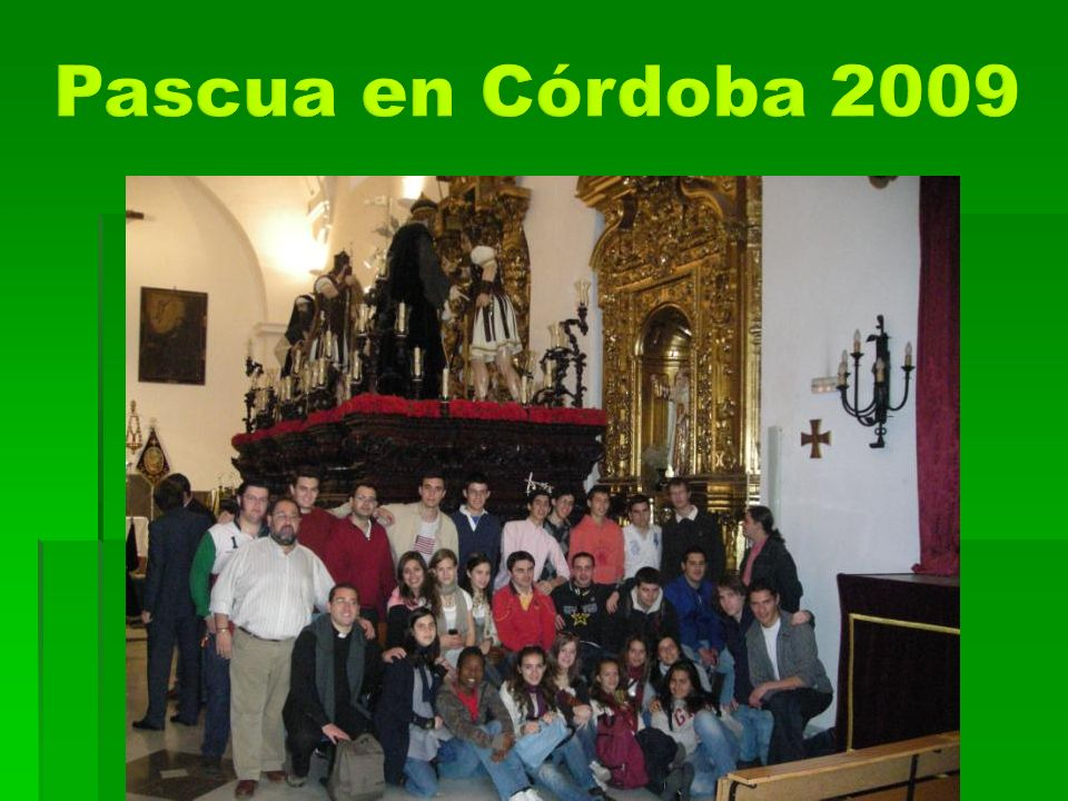 Pascua en Córdoba 2009