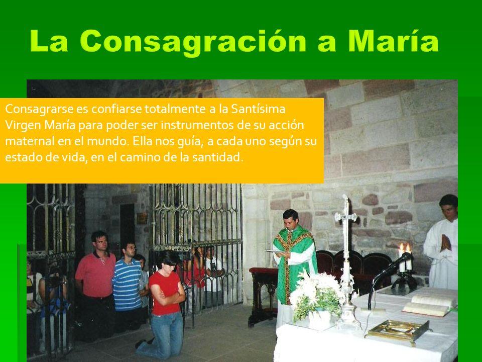 La Consagración a María
