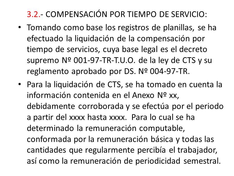 3.2.- COMPENSACIÓN POR TIEMPO DE SERVICIO: