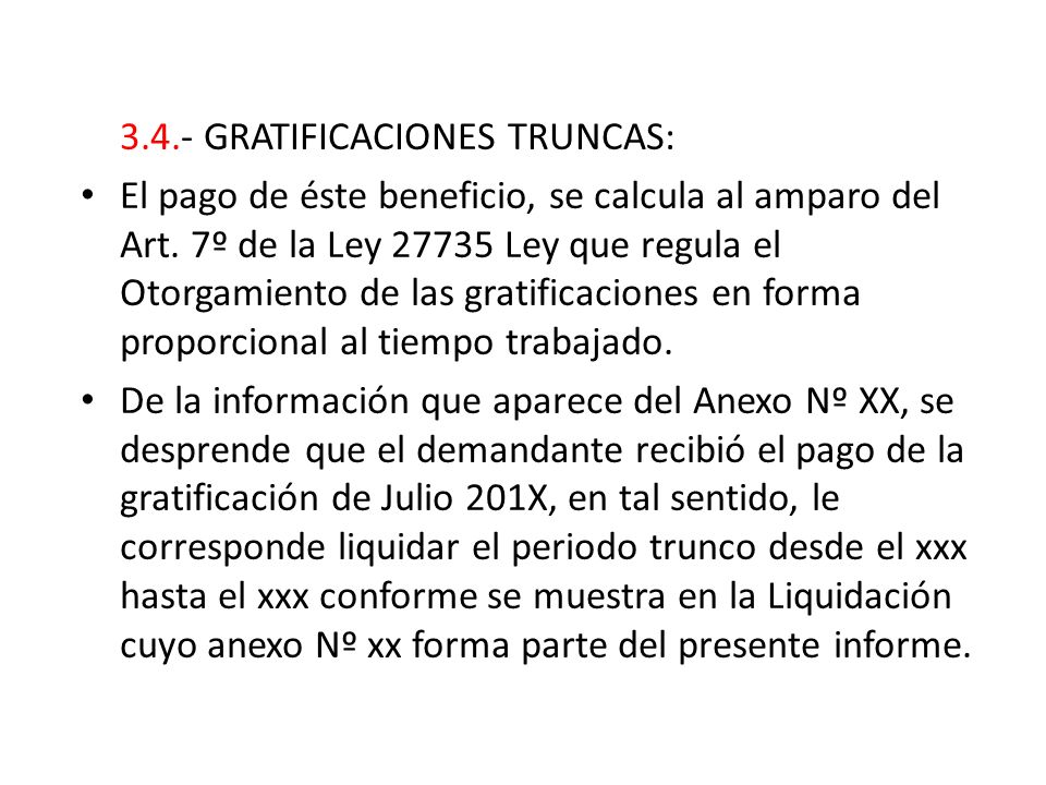 3.4.- GRATIFICACIONES TRUNCAS: