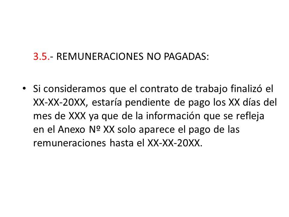 3.5.- REMUNERACIONES NO PAGADAS: