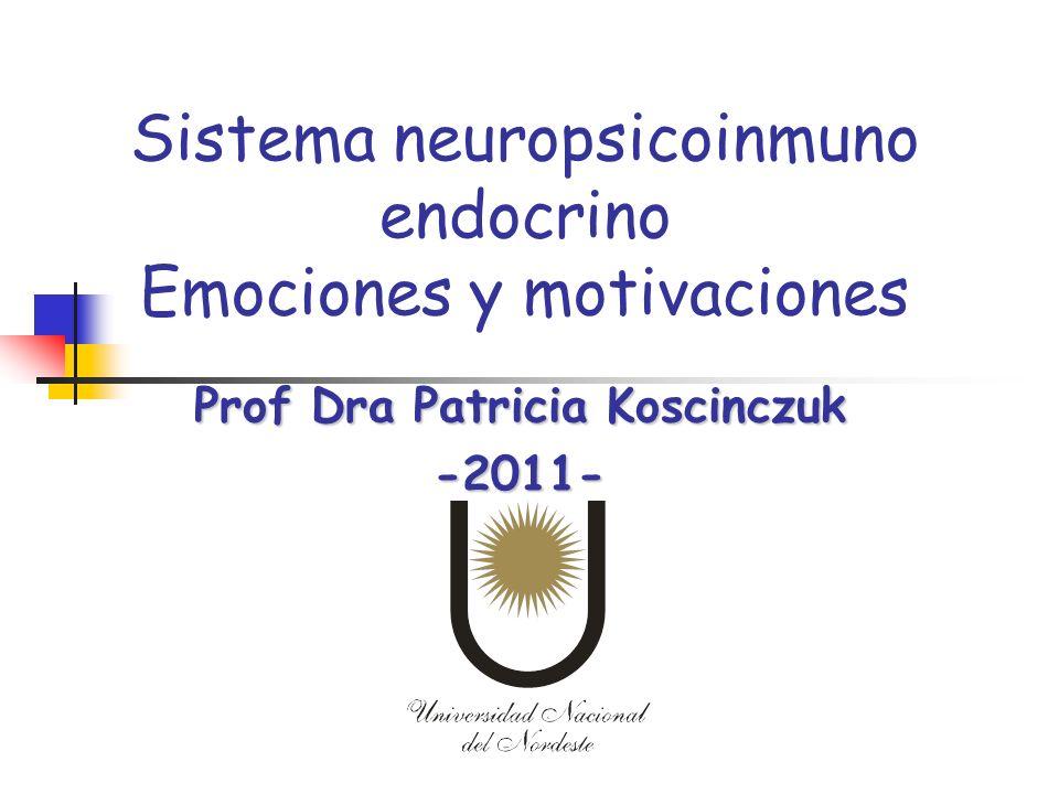 Sistema neuropsicoinmuno endocrino Emociones y motivaciones
