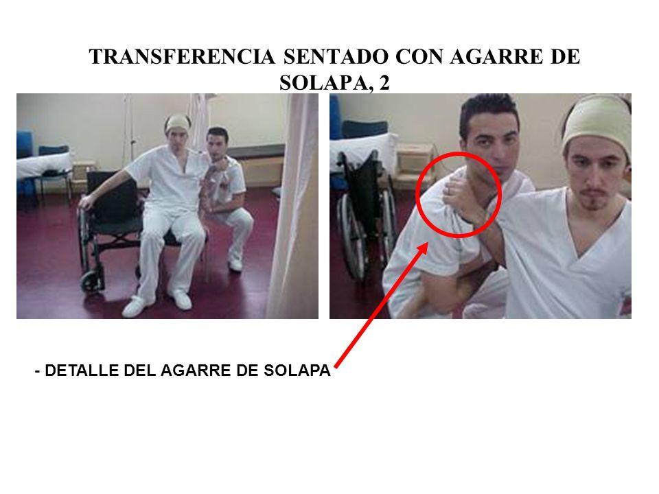 TRANSFERENCIA SENTADO CON AGARRE DE SOLAPA, 2