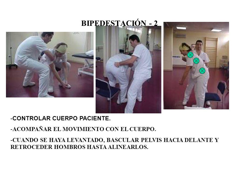 BIPEDESTACIÓN - 2 CONTROLAR CUERPO PACIENTE.