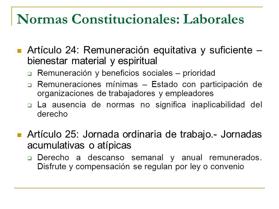 Normas Constitucionales: Laborales