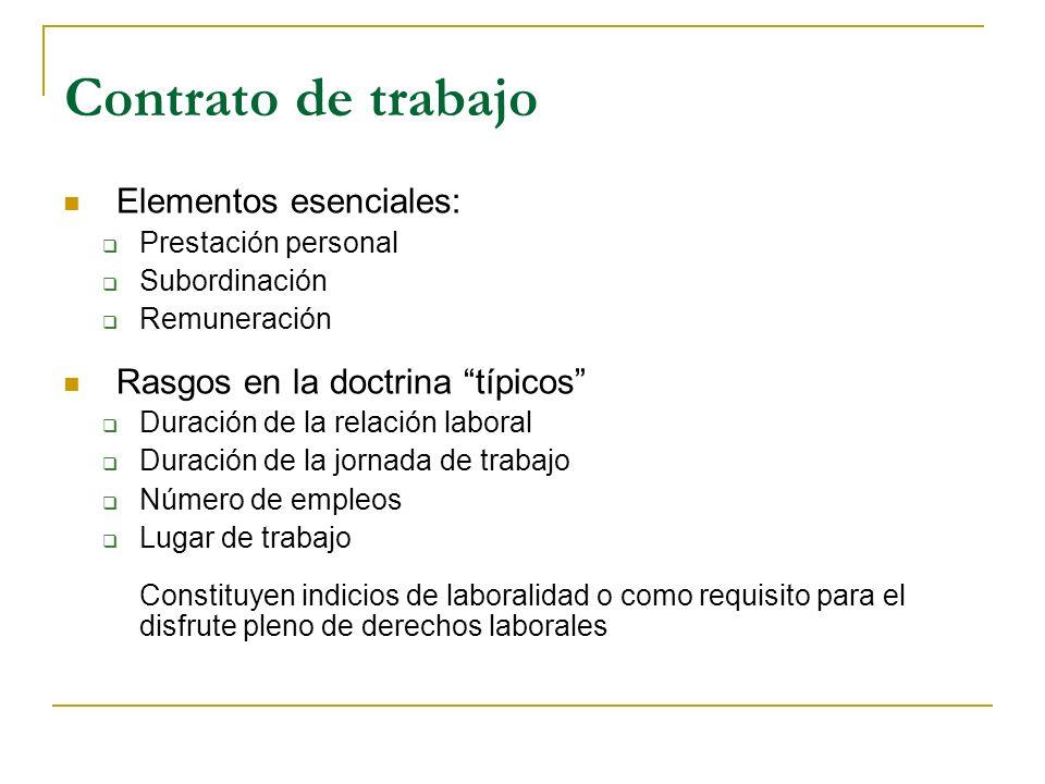 Contrato de trabajo Elementos esenciales: