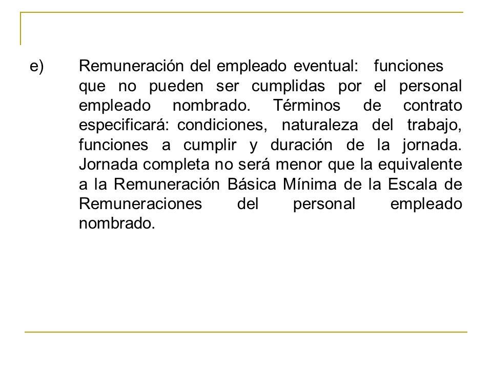e). Remuneración del empleado eventual:. funciones
