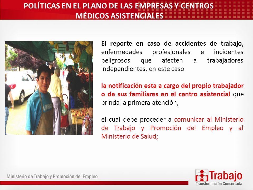 POLÍTICAS EN EL PLANO DE LAS EMPRESAS Y CENTROS MÉDICOS ASISTENCIALES
