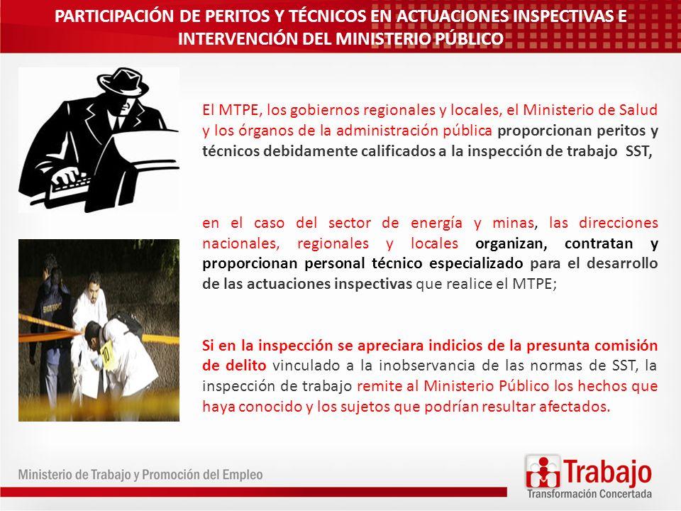 PARTICIPACIÓN DE PERITOS Y TÉCNICOS EN ACTUACIONES INSPECTIVAS E INTERVENCIÓN DEL MINISTERIO PÚBLICO