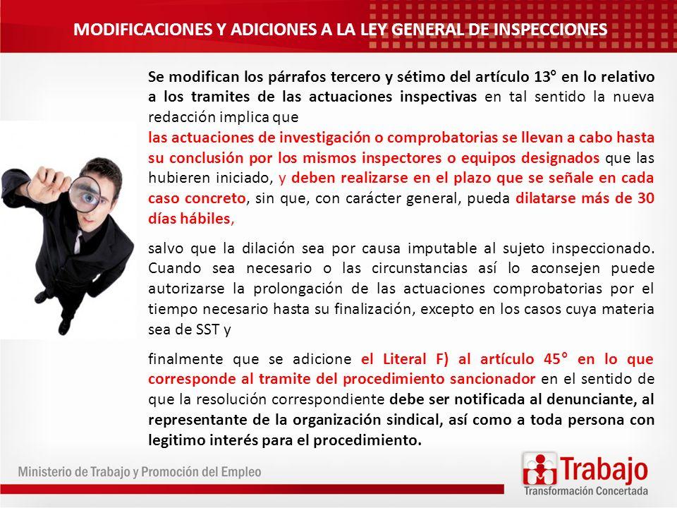 MODIFICACIONES Y ADICIONES A LA LEY GENERAL DE INSPECCIONES