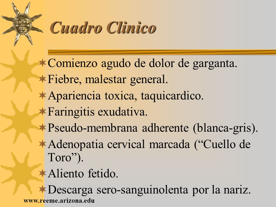 Cuadro Clinico Comienzo agudo de dolor de garganta.
