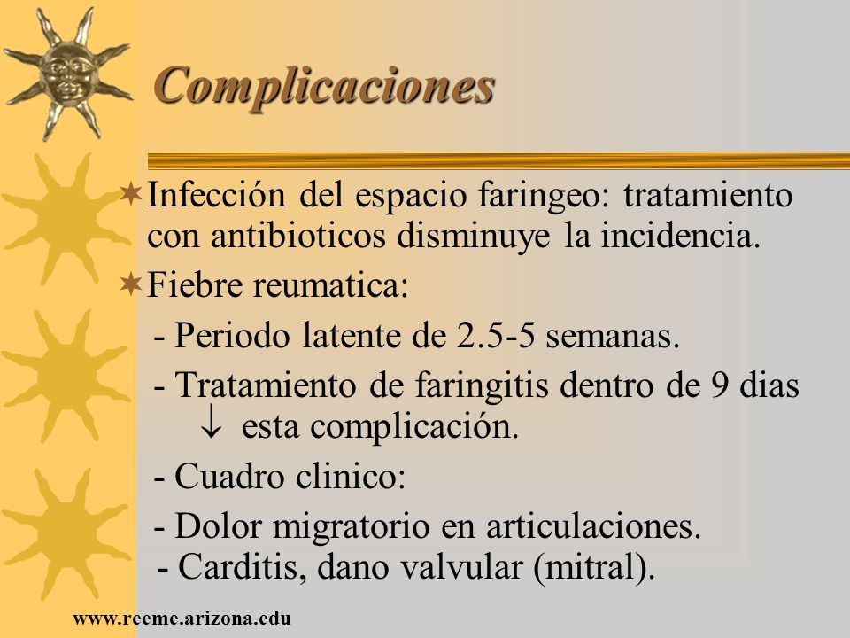 Complicaciones Infección del espacio faringeo: tratamiento con antibioticos disminuye la incidencia.