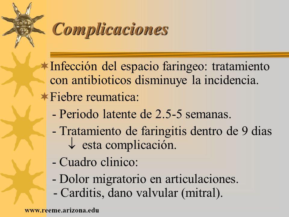 ComplicacionesInfección del espacio faringeo: tratamiento con antibioticos disminuye la incidencia.