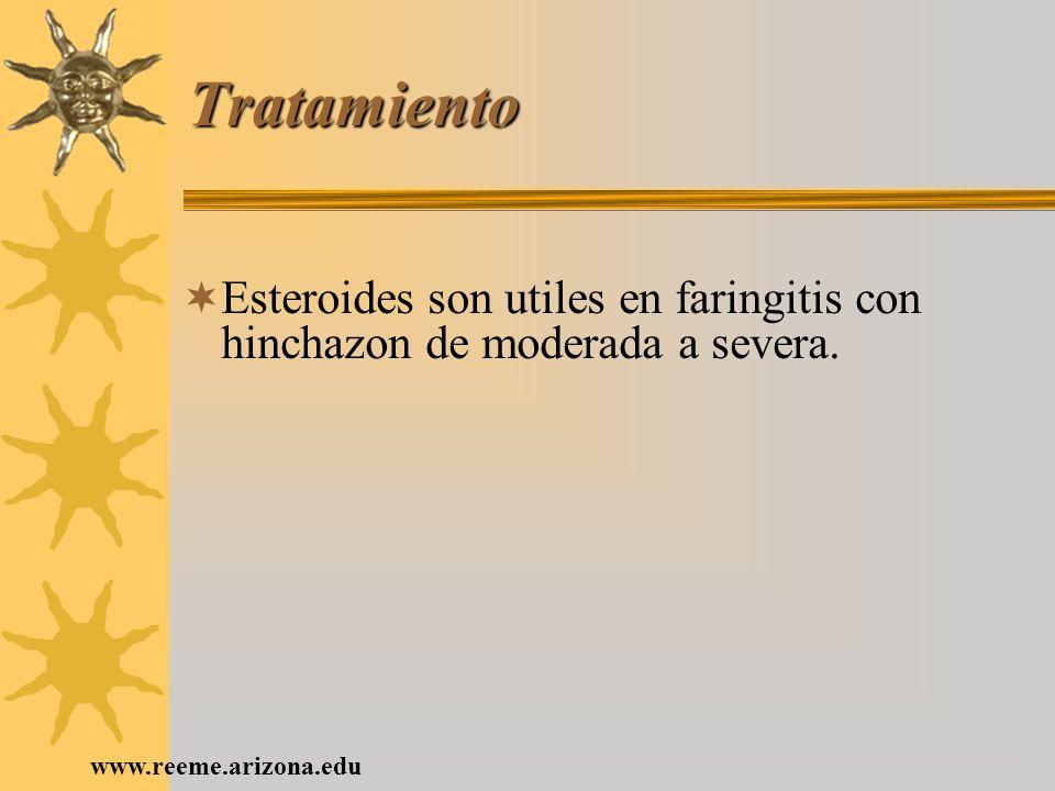 Tratamiento Esteroides son utiles en faringitis con hinchazon de moderada a severa.