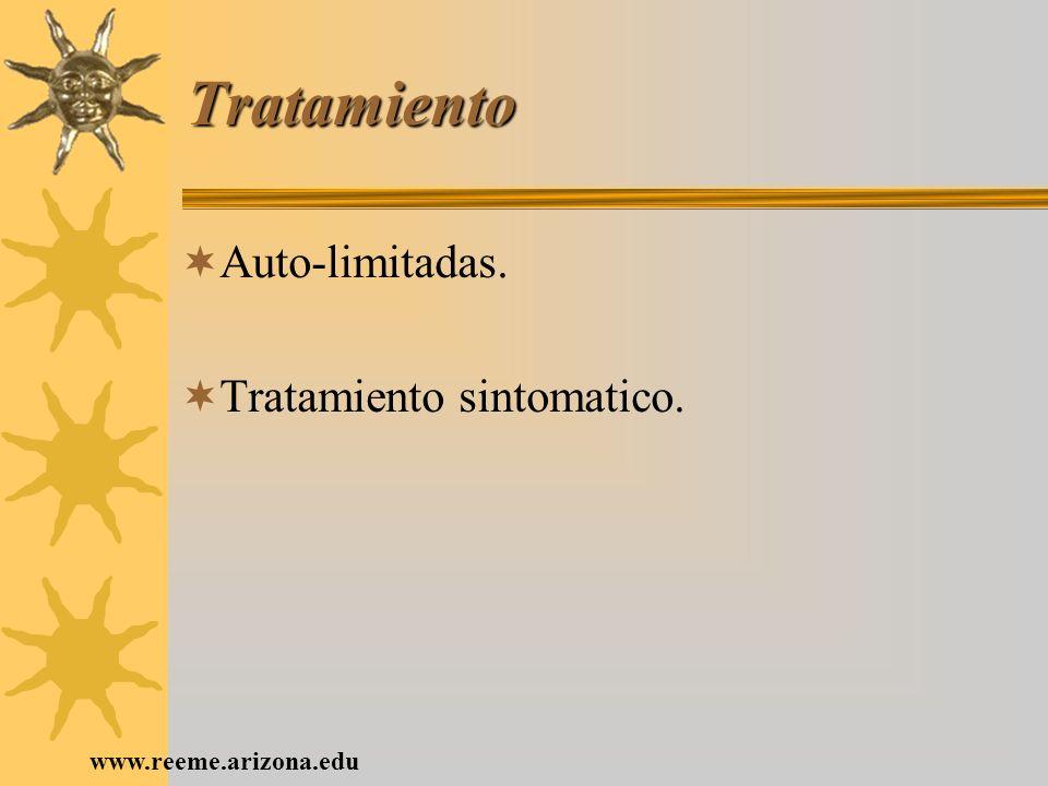 Tratamiento Auto-limitadas. Tratamiento sintomatico.