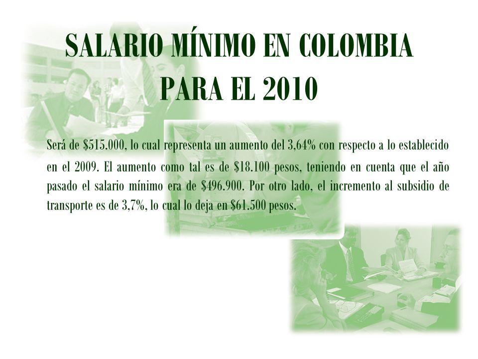 SALARIO MÍNIMO EN COLOMBIA PARA EL 2010