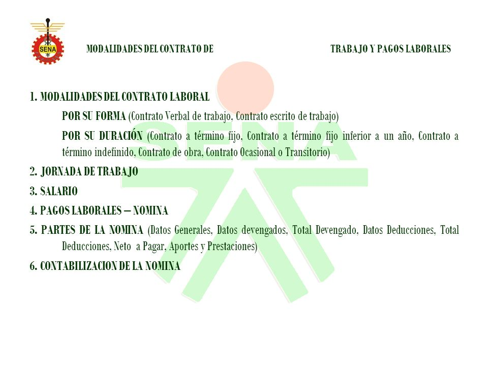 MODALIDADES DEL CONTRATO DE TRABAJO Y PAGOS LABORALES