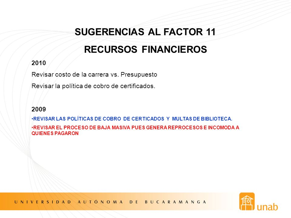 SUGERENCIAS AL FACTOR 11 RECURSOS FINANCIEROS