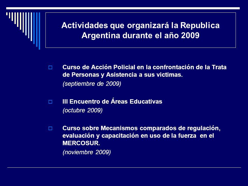 Actividades que organizará la Republica Argentina durante el año 2009