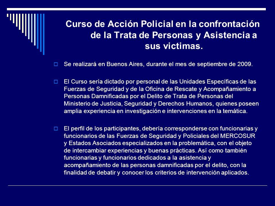 Curso de Acción Policial en la confrontación de la Trata de Personas y Asistencia a sus victimas.