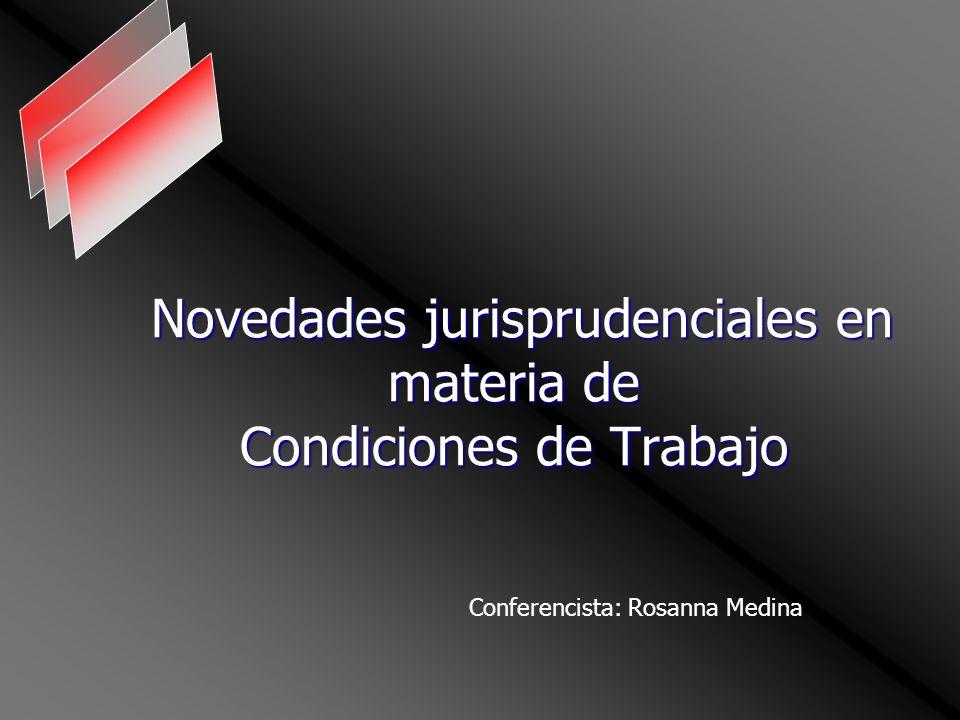 Novedades jurisprudenciales en materia de Condiciones de Trabajo