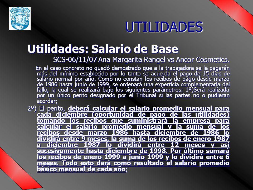 UTILIDADES Utilidades: Salario de Base