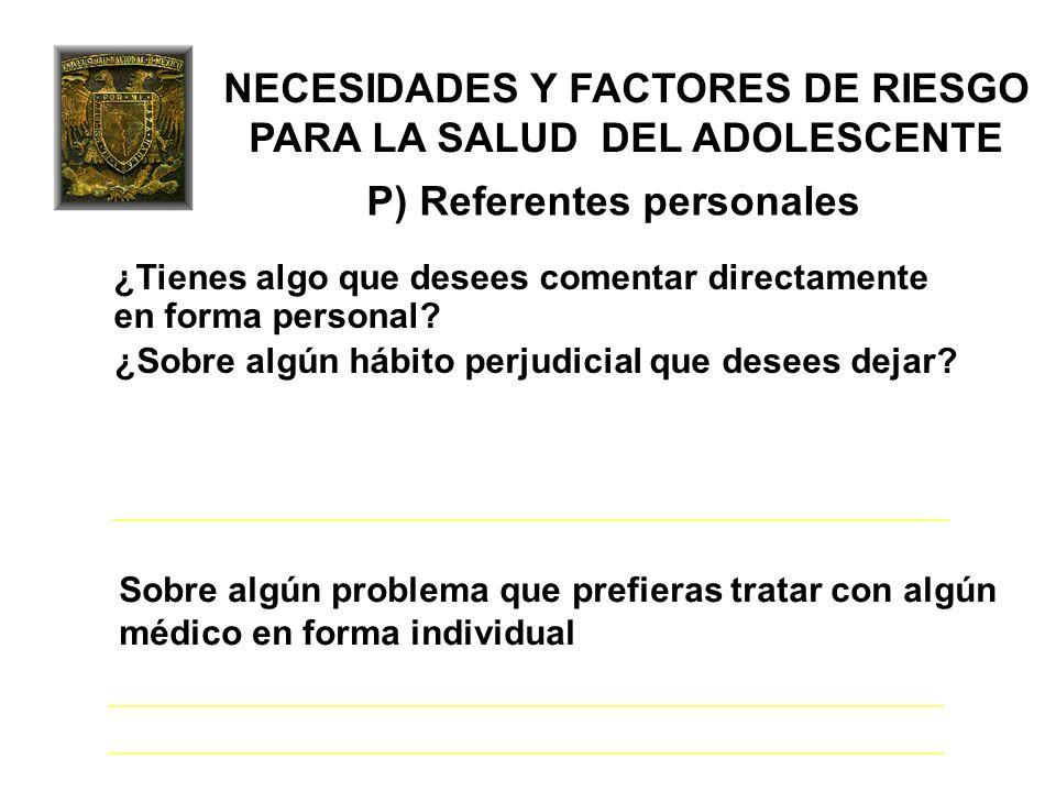 NECESIDADES Y FACTORES DE RIESGO PARA LA SALUD DEL ADOLESCENTE