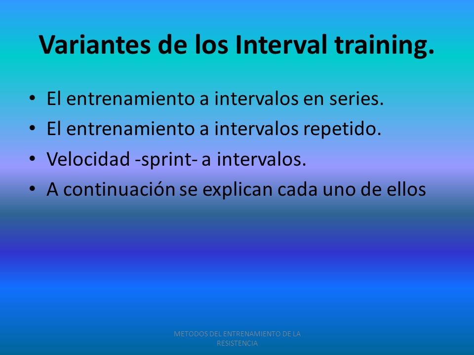 Variantes de los Interval training.