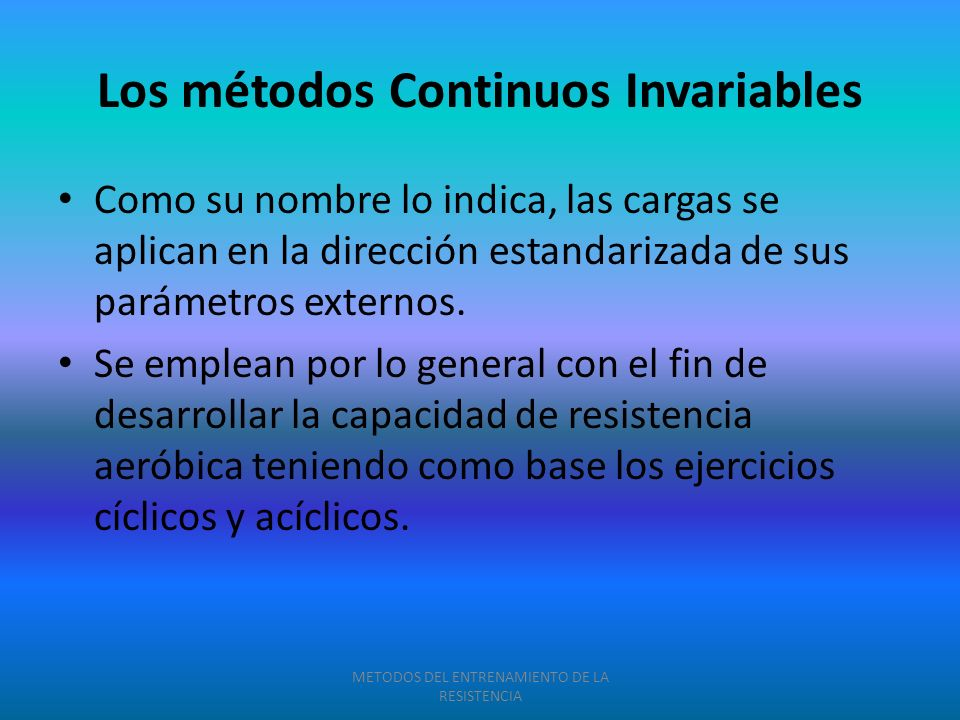 Los métodos Continuos Invariables