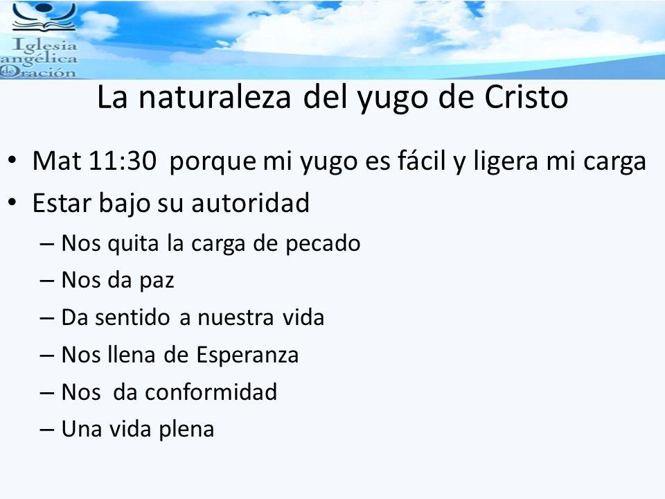 La naturaleza del yugo de Cristo