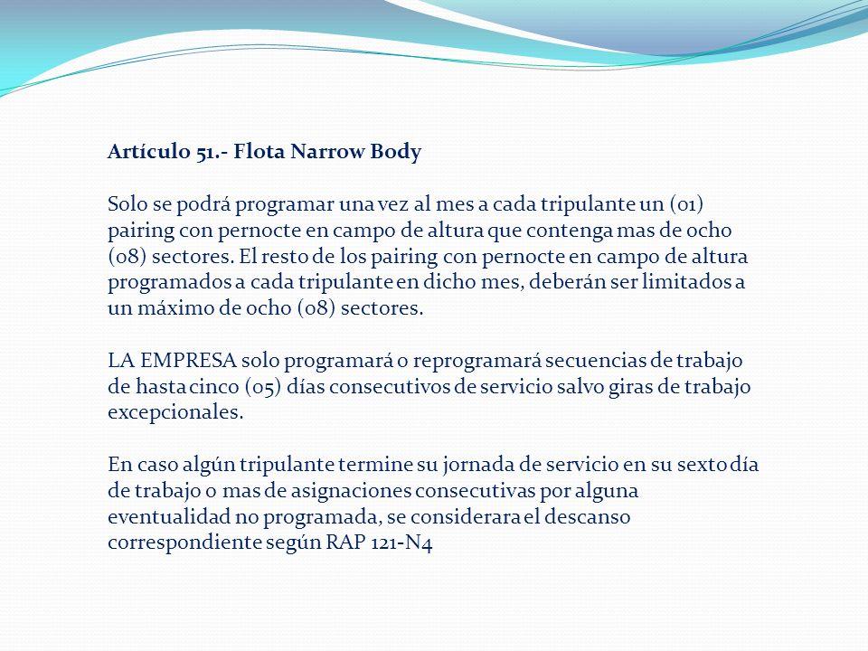 Artículo 51.- Flota Narrow Body
