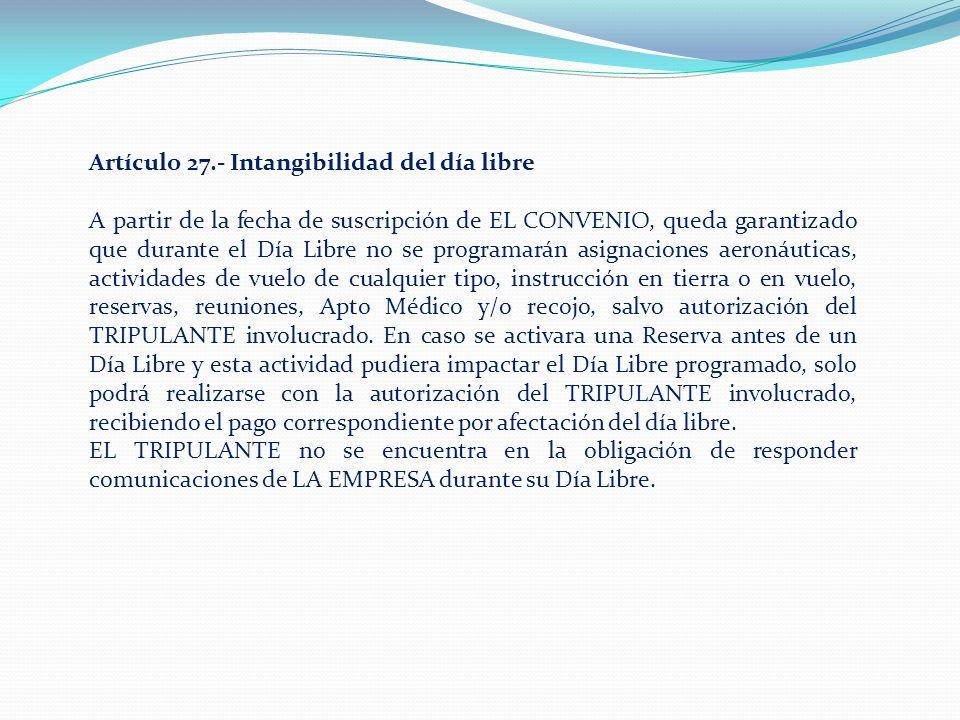 Artículo 27.- Intangibilidad del día libre